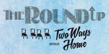 The Round Up - JULY 4TH tickets