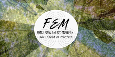 Functional Energy Movement: An Essential Practice tickets