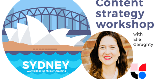 Content strategy in practice - Sydney - June 2019 - Training workshop