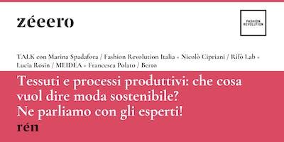 TALK / Tessuti e processi produttivi: che cosa vuol dire moda sostenibile?