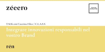 TALK / Integrare innovazioni responsabili nel vostro Brand /zéeero