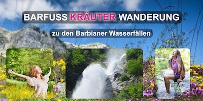BARFUSS KRÄUTER WANDERUNG zu den Barbianer Wasserfällen