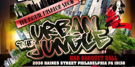4th Annual Royal Fashion Show The Urban Jungle  tickets