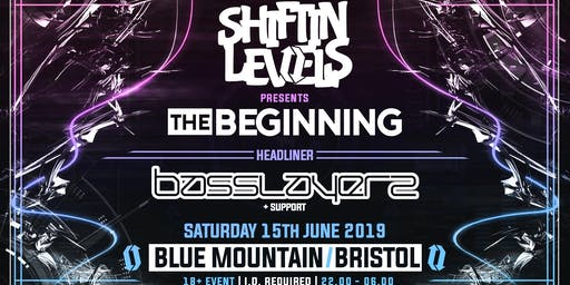 Shiftin Levels Presents: The Beginning; BASSLAYERZ
