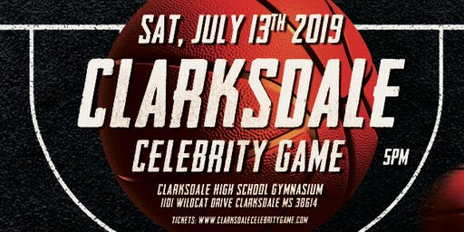 2nd Annual Clarksdale Celebrity Basketball Game