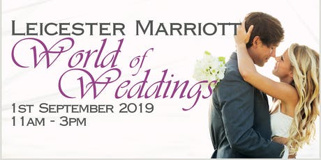 Leicester Marriott World of Weddings tickets