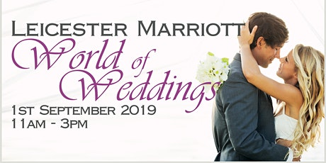 Leicester Marriott World of Weddings tickets