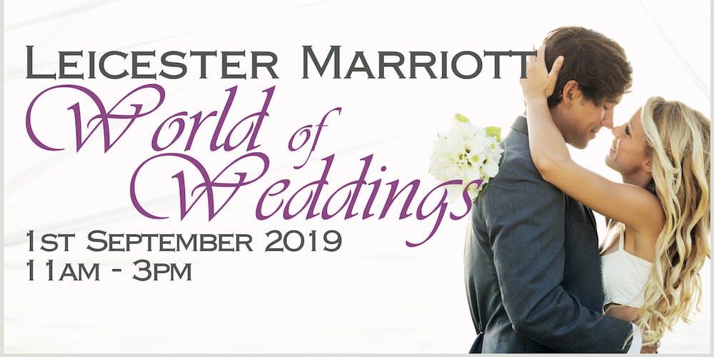 Leicester Marriott World of Weddings Tickets, Sun 1 Sep 2019 at 11
