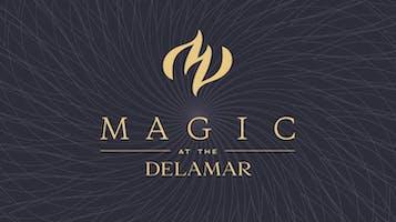Magic at the Delamar