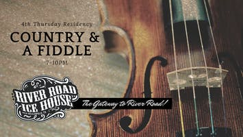 Country & a Fiddle, 4th Thursday Residency