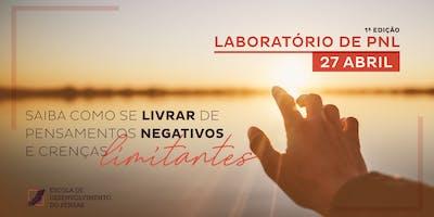 Laboratório de PNL 1º edição - Pensamentos Negativos e Crenças Limitantes