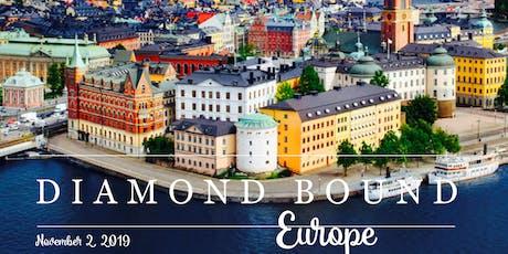 Diamond Bound Europe tickets
