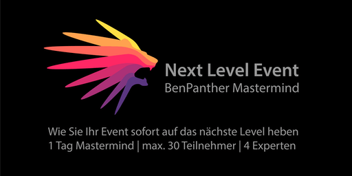 Next Level Event | BenPanther Mastermind | Das Event für alle, die selbst Events veranstalten (wollen)