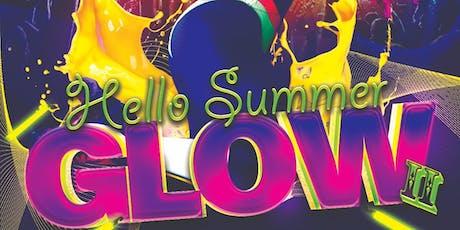 Hello Summer Glow tickets