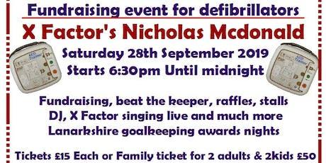 Fundraising for defibrillators with X factors Nicholas Mcdonald tickets