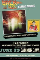 """Back to The 90's Classic Albums: 20th Anniversary of Incubus """"Make Yourself"""" feat. Enjoy Incubus (Incubus Tribute)"""