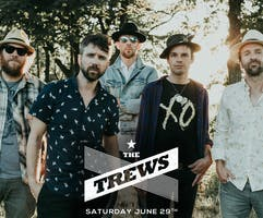 The Trews - Live at The KEE Sunday June 30th