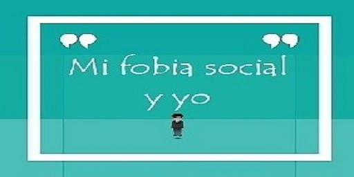 Mi fobia social y yo