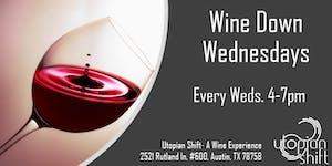 Wine Down Wednesdays at Utopian Shift