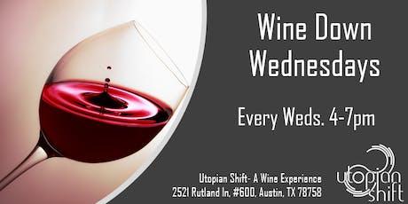 Wine Down Wednesdays at Utopian Shift tickets