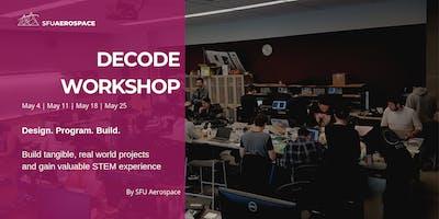 Decode Workshop Series