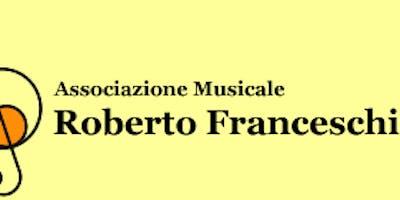 Associazione Musicale Franceschi - XXI Stagione Invito all'ascolto 2019