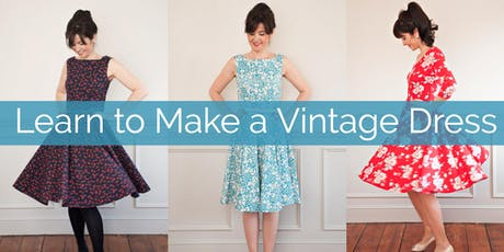 Learn to Make a Vintage Dress tickets