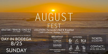 August Fest - Day in Bodega tickets