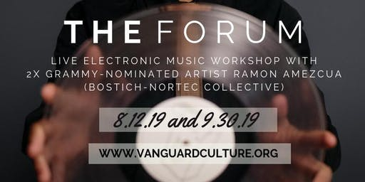 LIVE ELECTRONIC MUSIC WORKSHOP w/ 2x Grammy-Nominated artist Ramon Amezcua (Bostich-Nortec Collective)