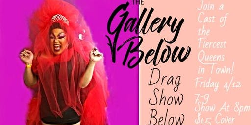 Drag Show Below