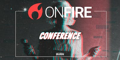 ON FIRE CONFERENCE