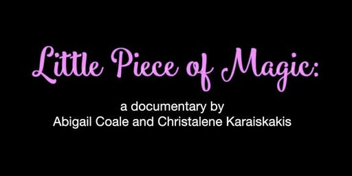 """A Little Piece of Magic"" Documentary Premiere"