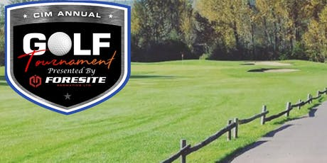 2019 CIM Golf Tournament Presented By Foresite Geomatics Ltd. tickets