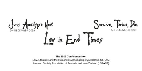Law in End Times: Juris Apocalypse Now! (LLHAA) // Survive, Thrive, Die. (LSAANZ)  tickets