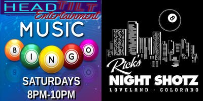 Music Bingo at Rick's Night Shotz - Loveland, CO
