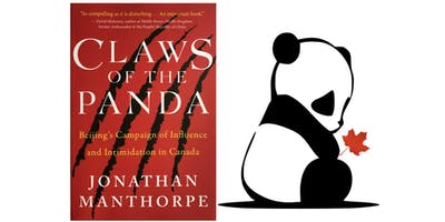 Claws of the Panda Toronto Dialogue: Jonathan Manthorpe with Charles Burton