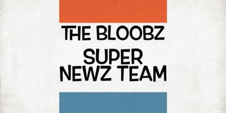 Improv Comedy Show: The Bloobz Super Newz Team tickets