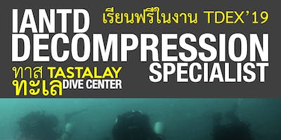 เรียน IANTD Decompression Specialist ฟ