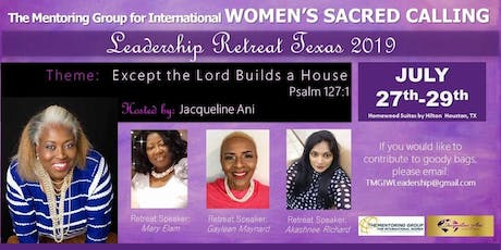 The Mentoring Group for International Women's Sacred Calling Leadership Retreat 2019 Texas tickets