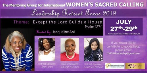 The Mentoring Group for International Women's Sacred Calling Leadership Retreat 2019 Texas