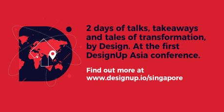 DesignUp Asia, Singapore tickets