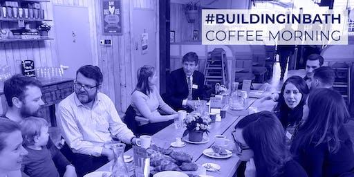 #BuildinginBath Coffee Morning (Summer Hols Edition)