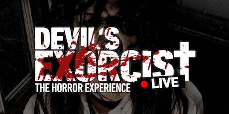 DEVIL'S EXORCIST - Die Horror-Experience | München Tickets