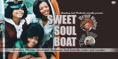 SWEET+SOUL+BOAT+presented+by+Hamburg+Soul+Wee