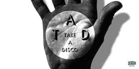 TAKE A DISCO Tickets