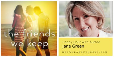 Happy Hour with Author Jane Green | The Friends We Keep