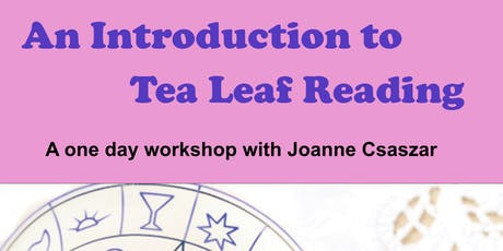 An introduction to Tea Leaf Reading tickets