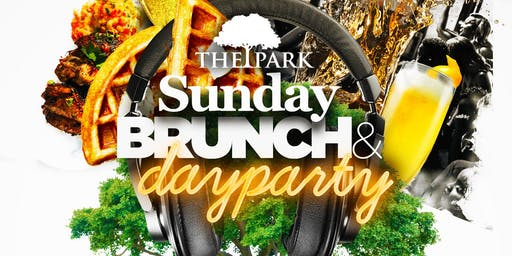 The Park Sunday Brunch + Day Party!