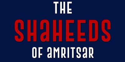 The Shaheeds Of Amritsar