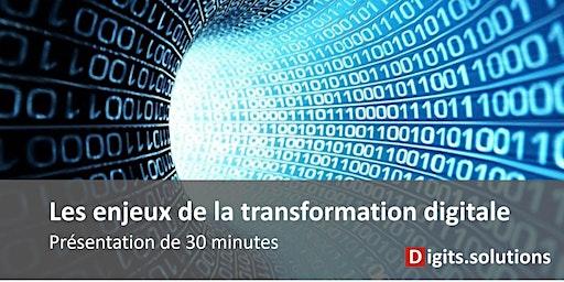 Présentation des enjeux de la transformation numérique pour les entreprises